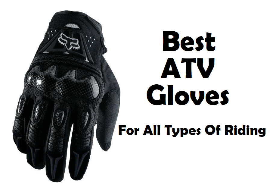 best atv gloves